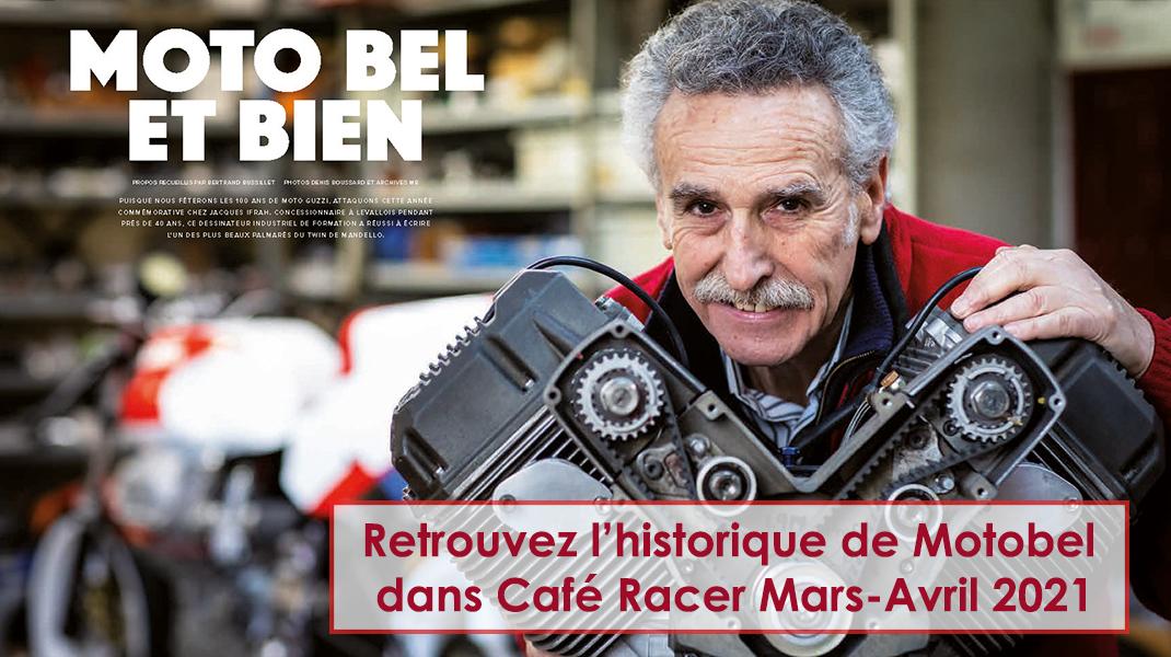 article Motobel dans Café Racer mars - avril 2021